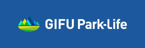 GIFU Park-Life